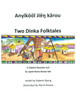 Two Dinka Folktales