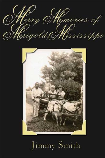 Merry Memories of Merigold, Mississippi