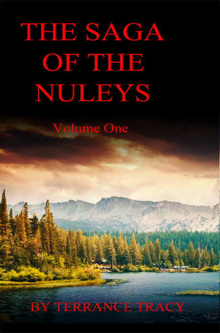The Saga of the Nuleys: Volume One
