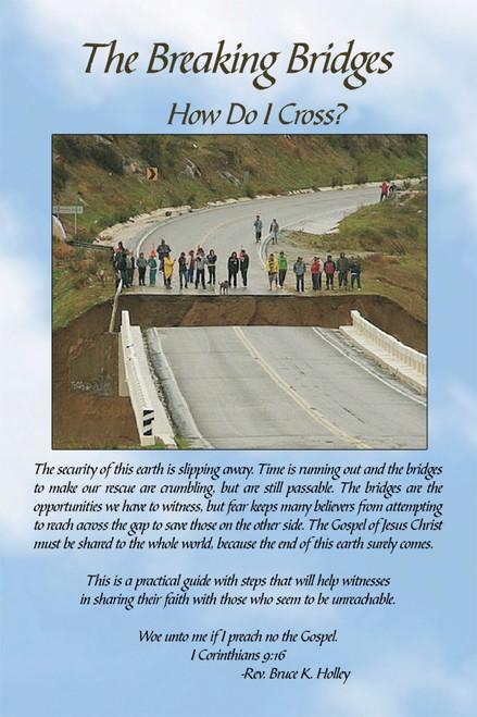 The Breaking Bridges: How Do I Cross?