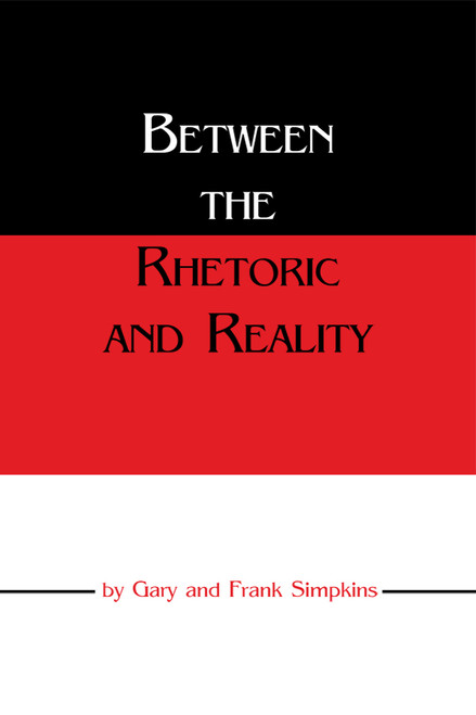 Between the Rhetoric and Reality