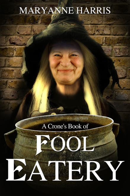 A Crone's Book of Fool Eatery