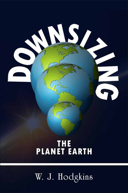Downsizing the Planet Earth