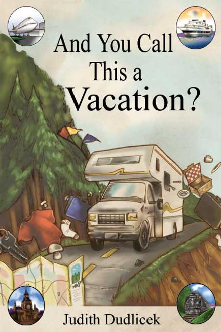 And You Call This a Vacation?