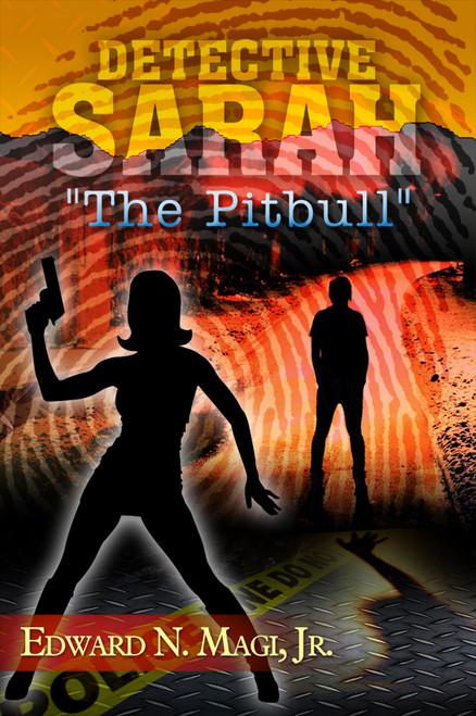 "Detective Sarah ""The Pitbull"""