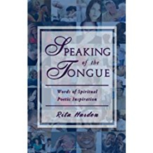 Speaking of the Tongue: Words of Spiritual Poetic Inspiration