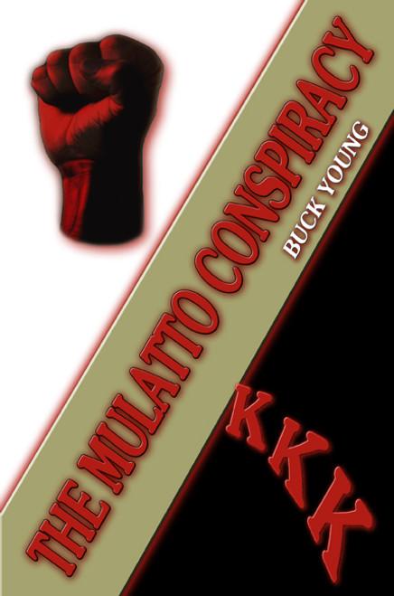 The Mulatto Conspiracy