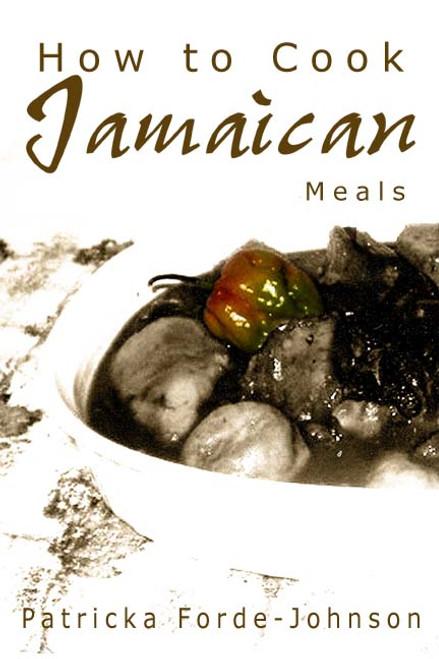 How to Cook Jamaican Meals