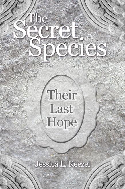 The Secret Species: Their Last Hope
