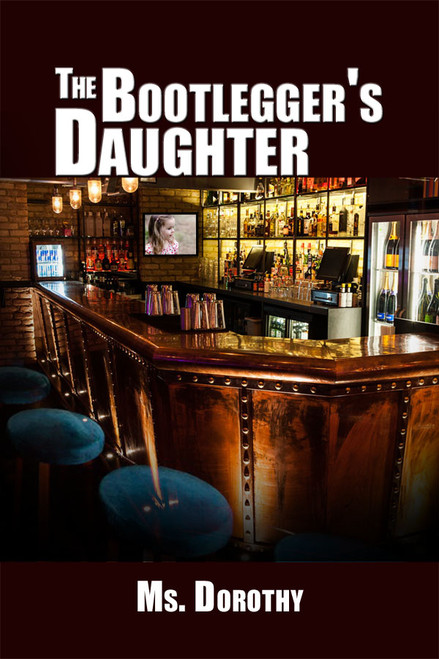 The Bootlegger's Daughter