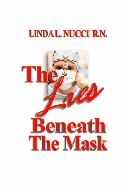 The Lies Beneath the Mask