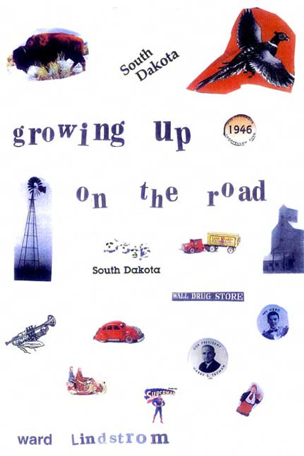Growing Up on the Road: A Hitchhiker's Journey from Youth into Manhood