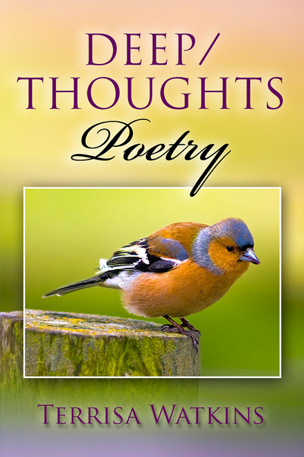 Deep/Thoughts Poetry