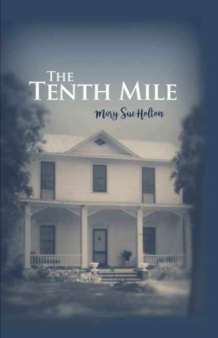 The Tenth Mile (HB)