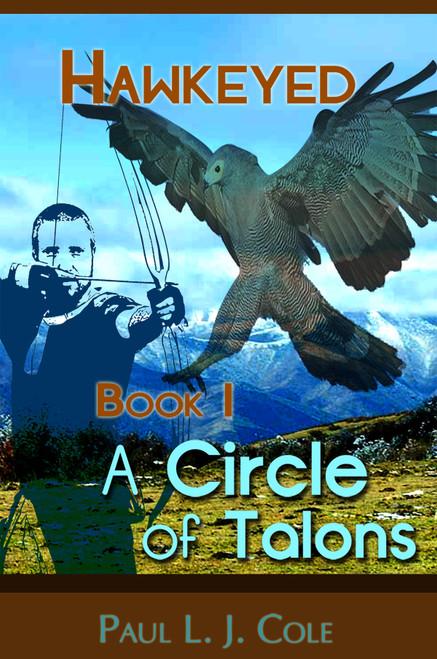 Hawkeyed Book I: A Circle of Talons