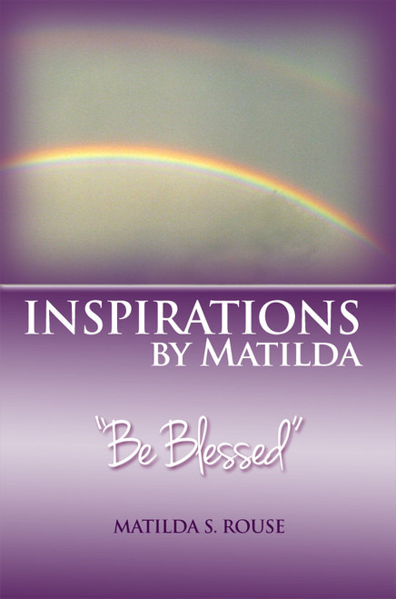 """Inspirations by Matilda: """"Be Blessed"""""""