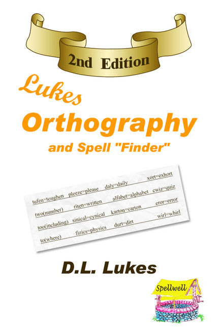 Lukes Orthography & Spellwell