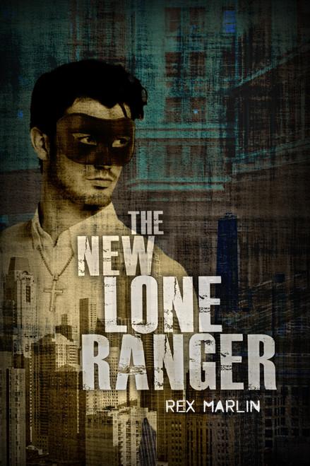The New Lone Ranger - eBook