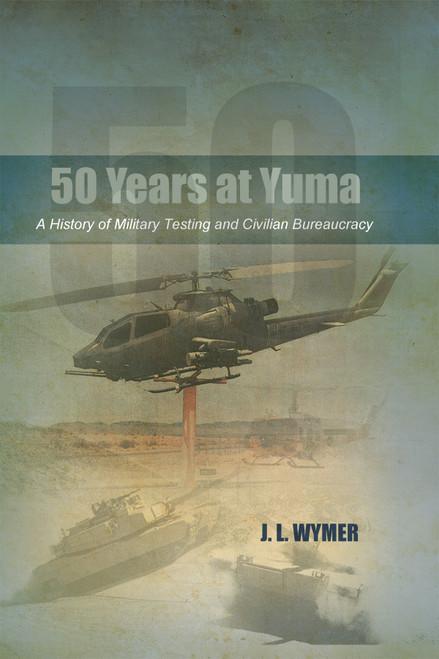 50 Years at Yuma - eBook