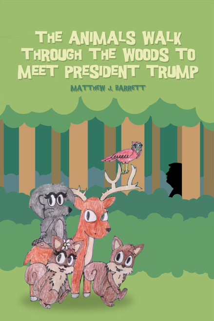 The Animals Walk Through the Woods to Meet President Trump