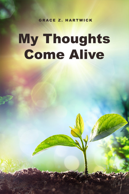 My Thoughts Come Alive