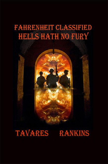 Fahrenheit Classified: Hells Hath No Fury