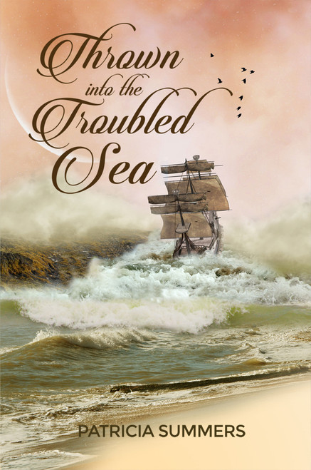 Thrown into the Troubled Sea