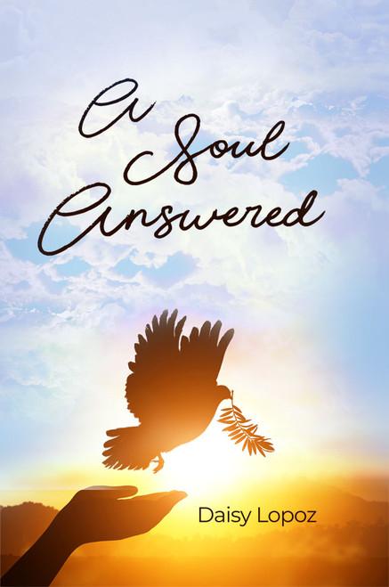 A Soul Answered