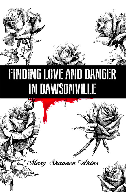 Finding Love and Danger in Dawsonville