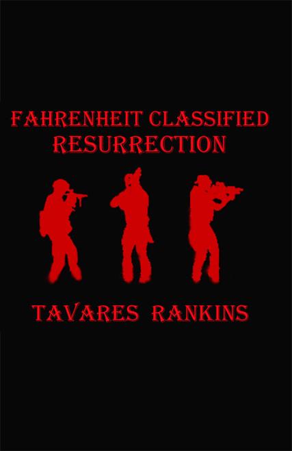 Fahrenheit Classified: Resurrection