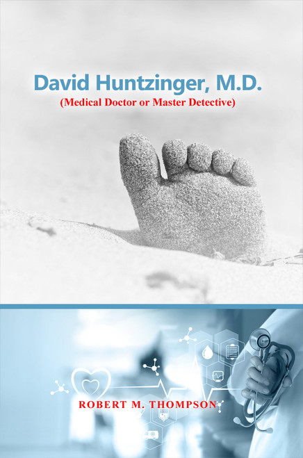 David Huntzinger, M.D. (Medical Doctor or Master Detective) - eBook