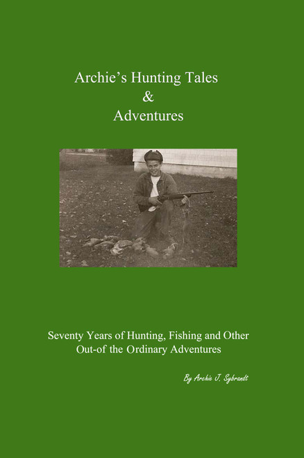 Archie's Hunting Tales & Adventures - eBook