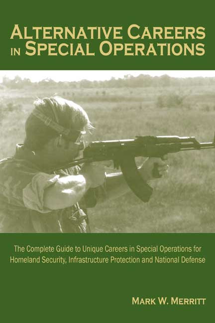 Alternative Careers In Special Operations The Complete Guide To
