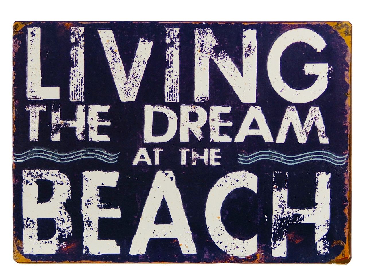 Living The Dream At The Beach Navy Blue Metal Wall Sign 14