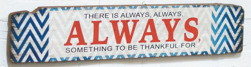 Always Something To Be Thankful For Wood Sign 24 Inches Blue Chevron Print
