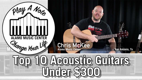 Top 10 Acoustic Guitars For Under $300 - 2018 Edition