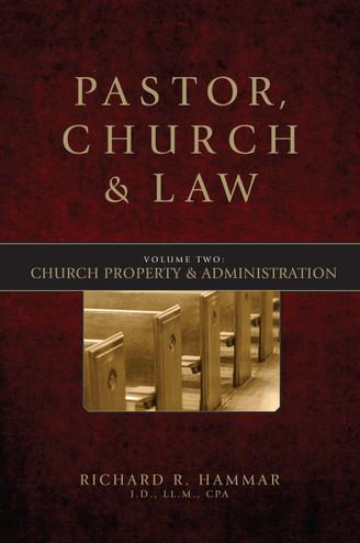 Pastor, Church & Law: Church Property & Administration (Vol 2)