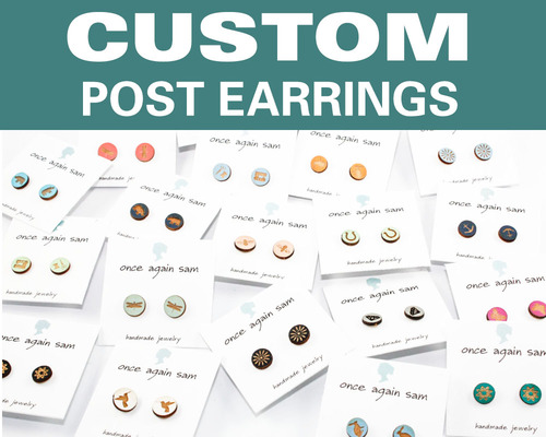 Custom Post Earrings - Any Design / Any Color