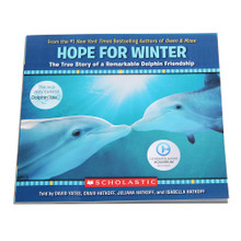 Hope for Winter: The True Story of A Remarkable Dolphin Friendship Book - Paperback