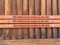 She believed she could, so she did. Motivational wither strap shown with Swarovski rhinestone color: crystal (top), fuchsia (middle), and crystal ab (bottom).