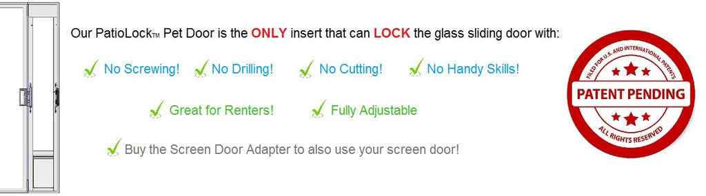 PatioLock Model: Ultimate in Security & Convenience. Locks with NO Screwing! (Pat Pend)
