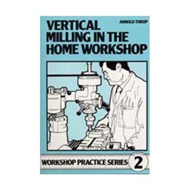 BOOK VERTICAL MILLING IN THE WORKSHOP