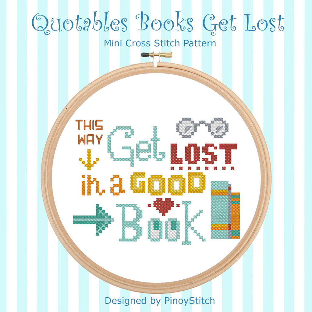 Quotables Books Get Lost in Good Books Cross Stitch Pattern