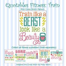 Quotables Fitness Train Like a Beast Sports Cross Stitch Pattern