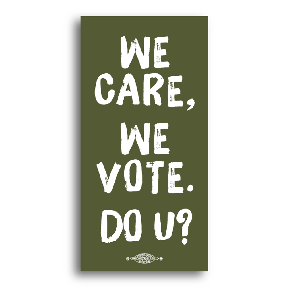 """We Care, We Vote.  Do U? (6"""" x 3"""" Vinyl Sticker -- Pack of Two!)"""