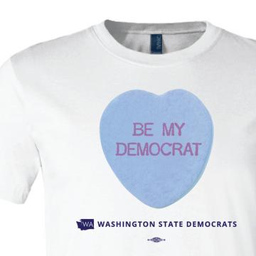 Be My Democrat (White Tee)