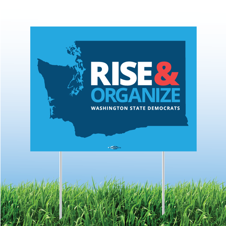 "Rise And Organize (24"" x 18"" Coroplast Yard Sign)"