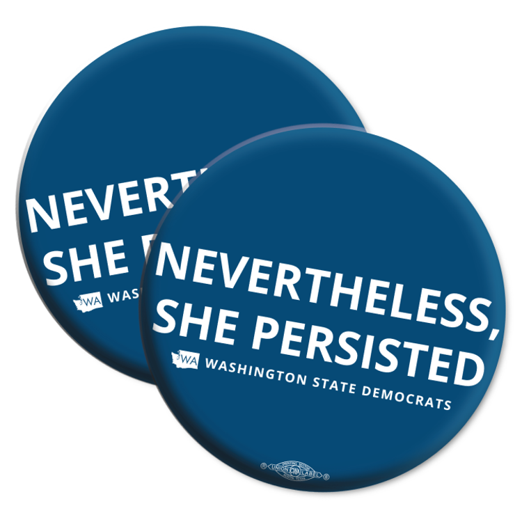 """""""Nevertheless, She Persisted"""" logo graphic on (2.25"""" Mylar Button -- Pack Of Two!)"""