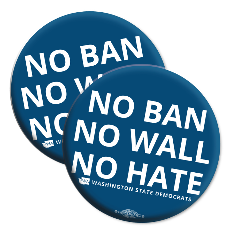 """No Ban, No Wall, No Hate"" logo graphic on (2.25"" Mylar Button -- Pack Of Two!)"