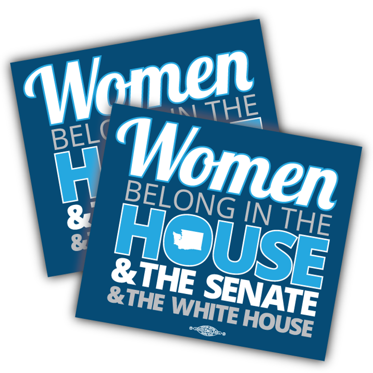 """Women Belong In The House, The Senate, & The White House (4"""" x 3"""" Vinyl Sticker -- Pack of Two!)"""